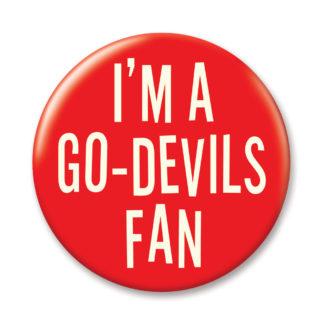I'M A GO-DEVILS FAN BUTTON